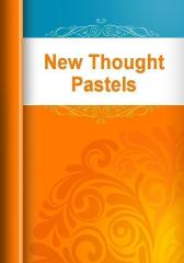 New Thought Pastels