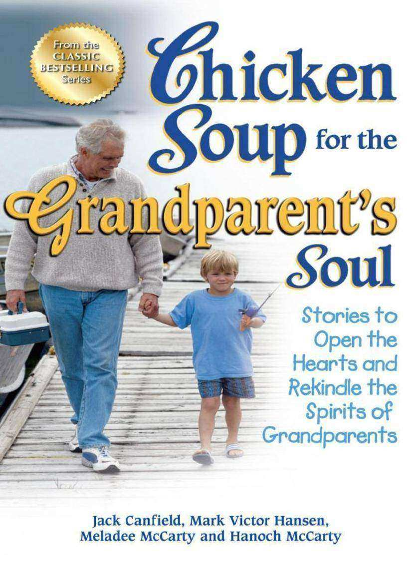 Chicken Soup for the Grandparent's Soul