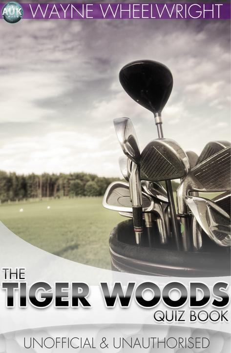 Tiger Woods Quiz Book