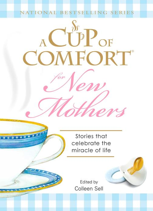 A Cup of Comfort for New Mothers