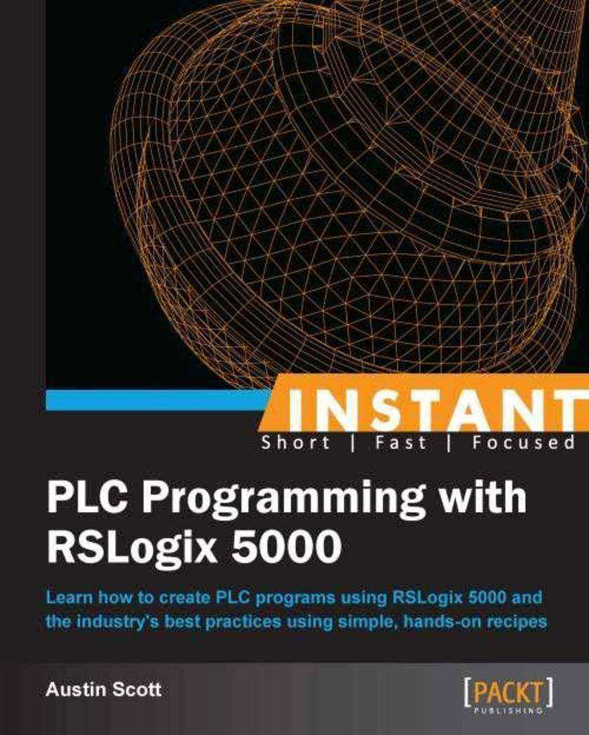 Instant PLC Programming with RSLogix 5000