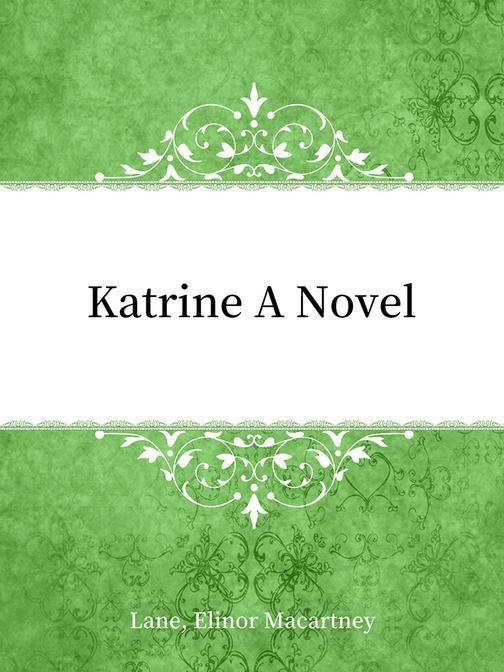 Katrine A Novel