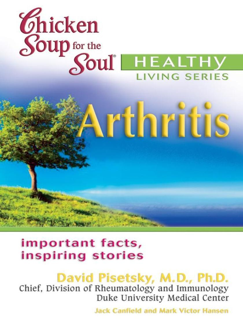 Chicken Soup for the Soul Healthy Living Series: Arthritis