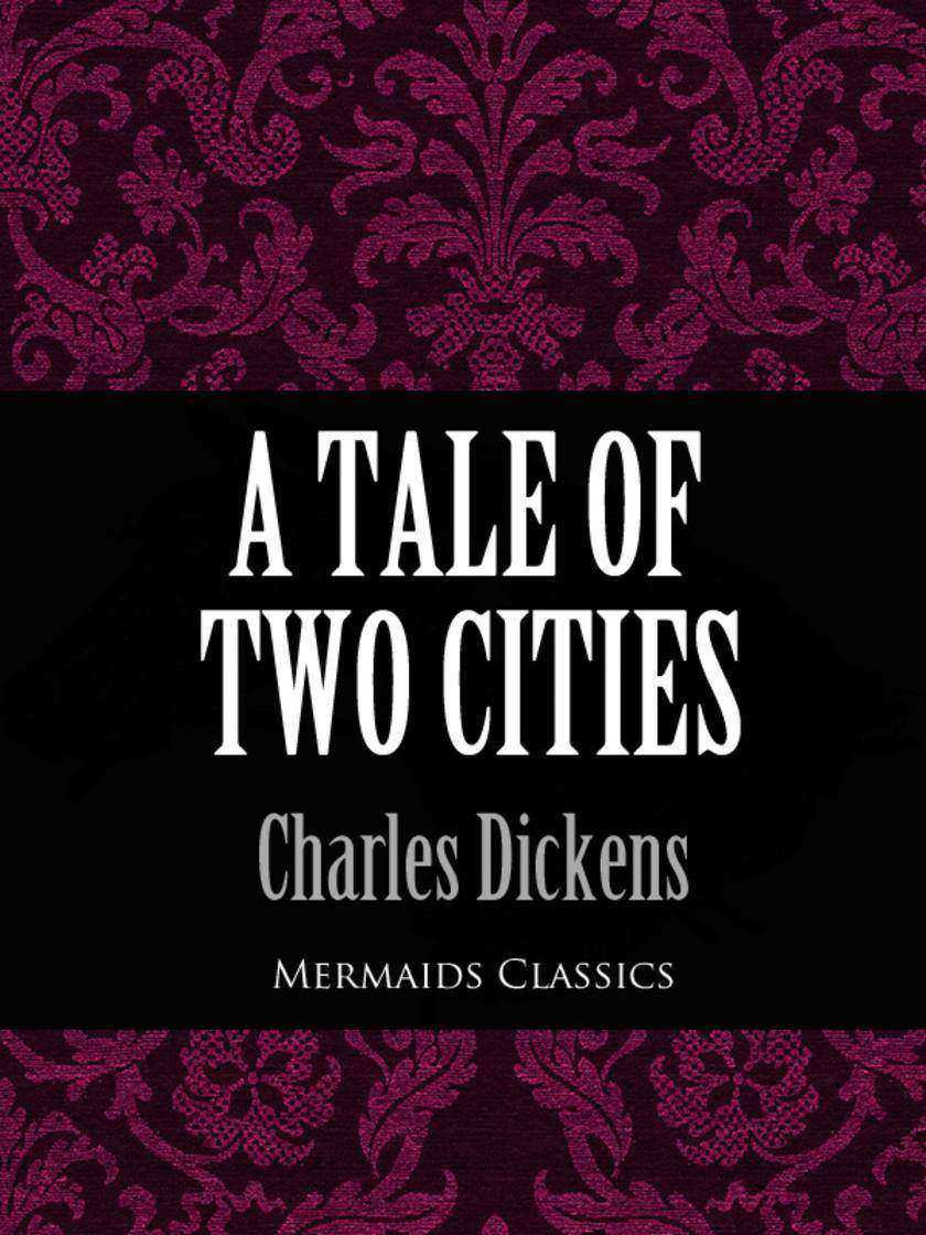 Tale of Two Cities (Mermaids Classics)