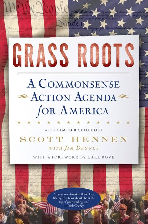 Grass Roots:A Commonsense Action Agenda for America