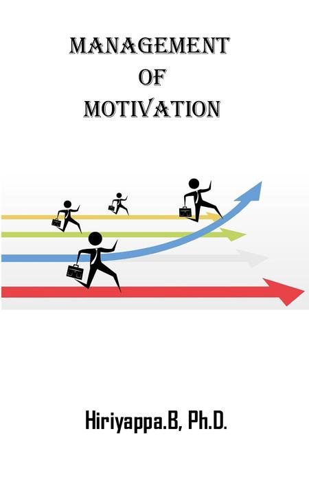 Management of Motivation