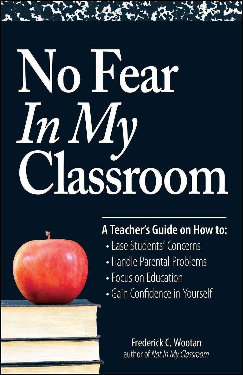 No Fear In My Classroom
