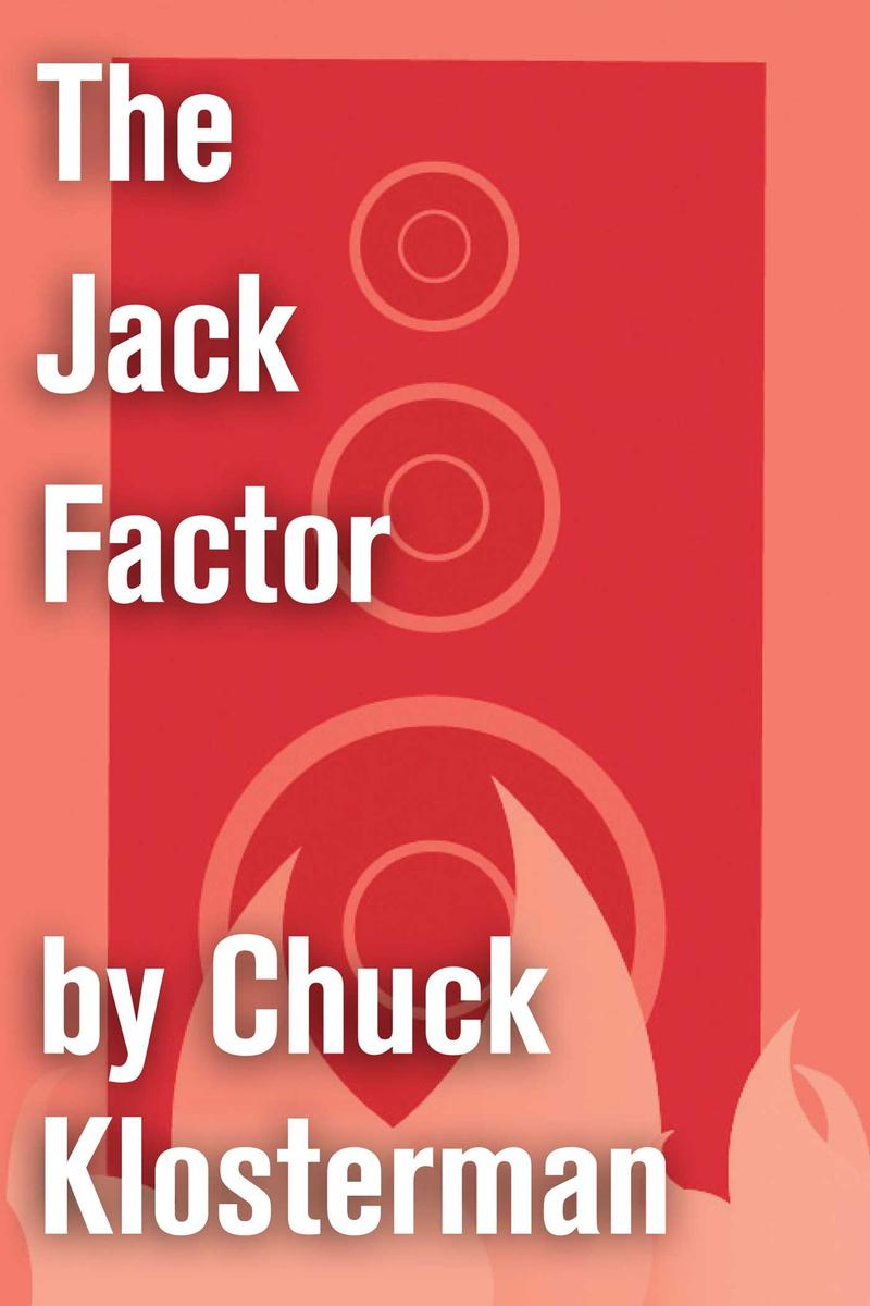 The Jack Factor
