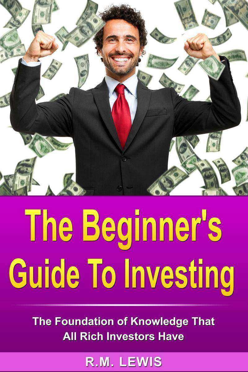 Investing-The Beginner's Guide to Investing