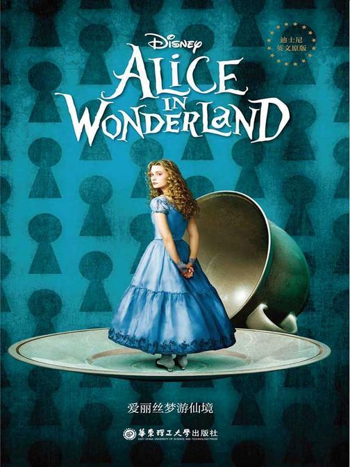 迪士尼英文原版·爱丽丝梦游仙境