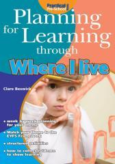 Planning for Learning through Where I Live