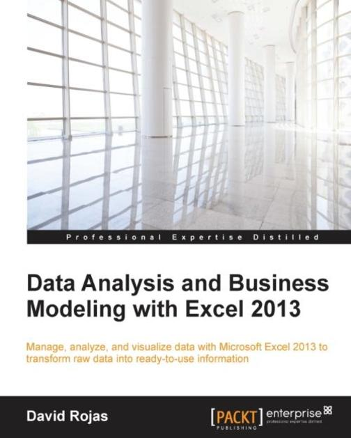Data Analysis and Business Modeling with Excel 2013