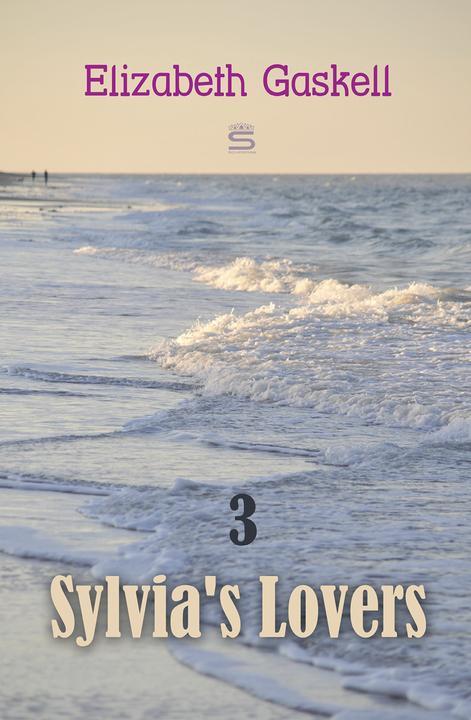 Sylvia's Lovers, Volume 3