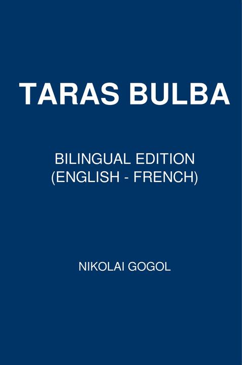 Taras Bulba: Bilingual Edition (English – French)