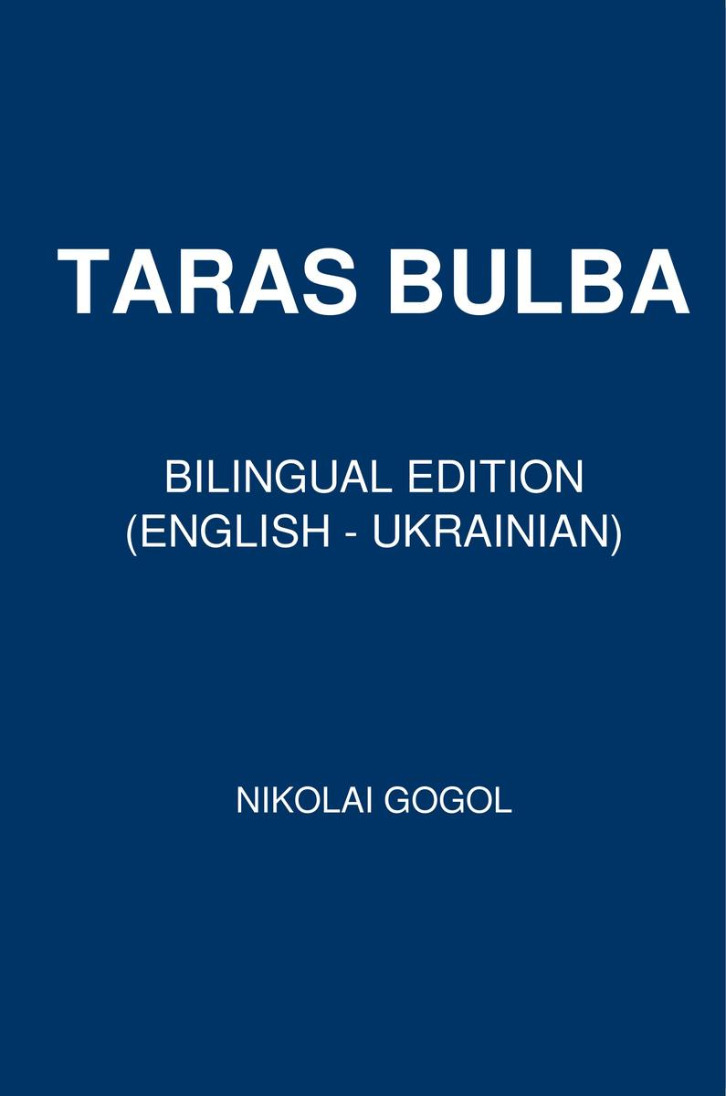 Taras Bulba: Bilingual Edition (English – Ukrainian)