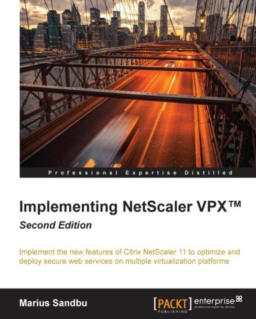 Implementing NetScaler VPX? - Second Edition