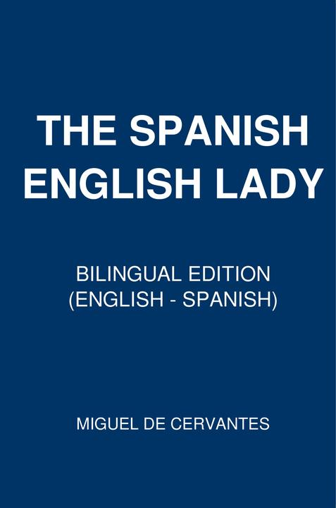 The Spanish-English Lady: Bilingual Edition (English – Spanish)