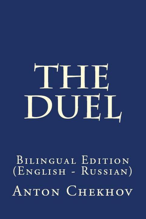 The Duel: Bilingual Edition (English – Russian)