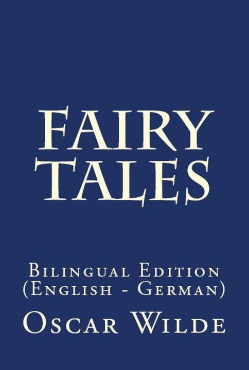 ?Fairy Tales: Bilingual Edition (English – German)