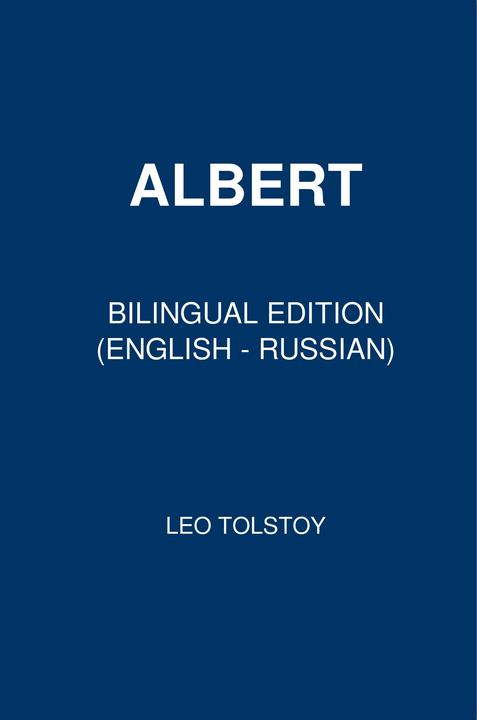 Albert: Bilingual Edition (English – Russian)