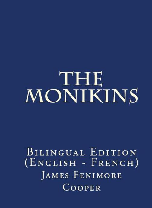The Monikins: Bilingual Edition (English – French)