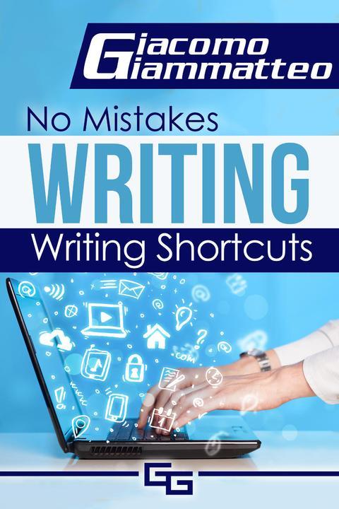 Writing Shortcuts: No Mistakes Writing, Volume I