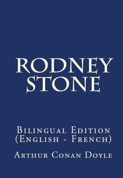 Rodney Stone: Bilingual Edition (English – French)