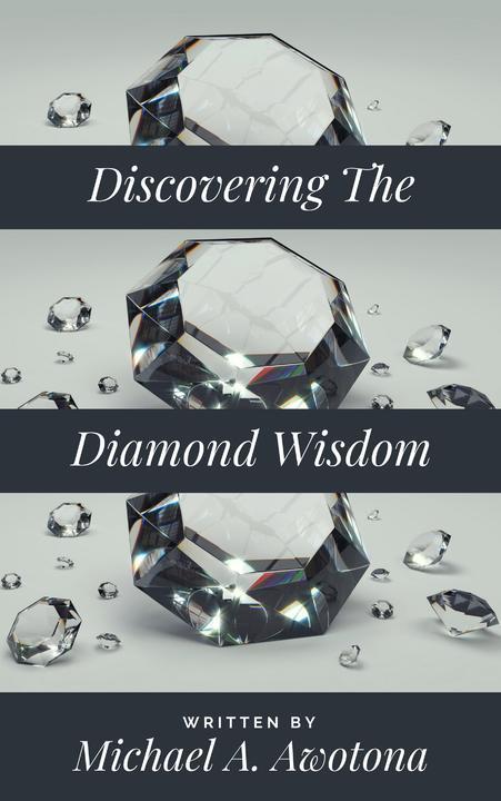 Discovering The Diamond Wisdom