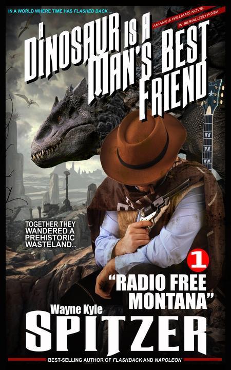 "A Dinosaur Is A Man's Best Friend (#1): ""Radio Free Montana"""