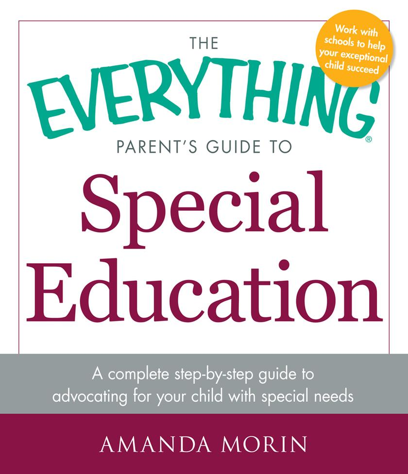 The Everything Parent's Guide to Special Education