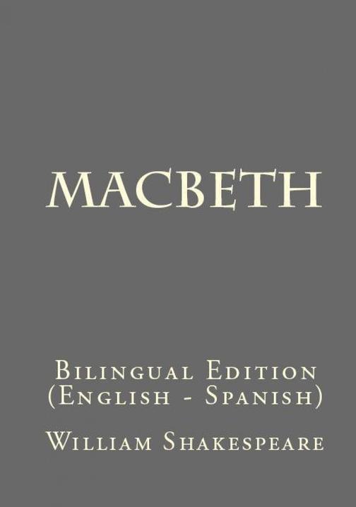 Macbeth: Bilingual Edition (English – Spanish)