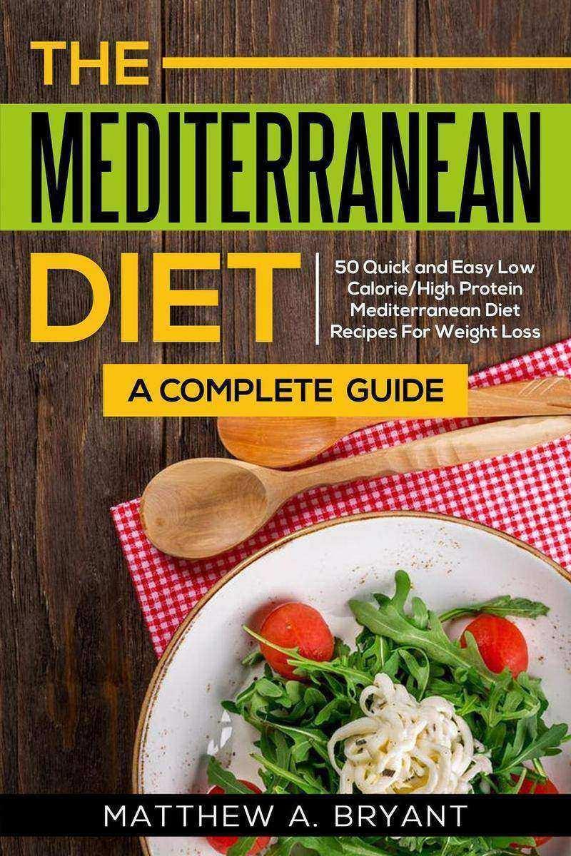 Mediterranean Diet: A Complete Guide