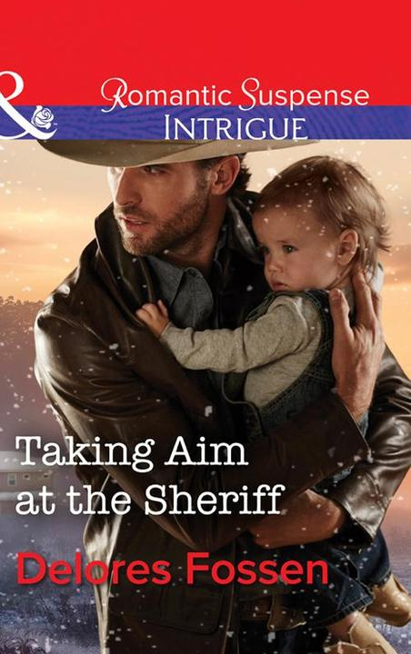 Taking Aim At The Sheriff (Mills & Boon Intrigue) (Appaloosa Pass Ranch, Book 2)