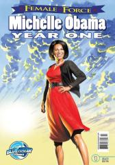 Female Force: Michelle Obama- First Year #1