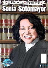 Female Force: Sonia Sotomayor #1