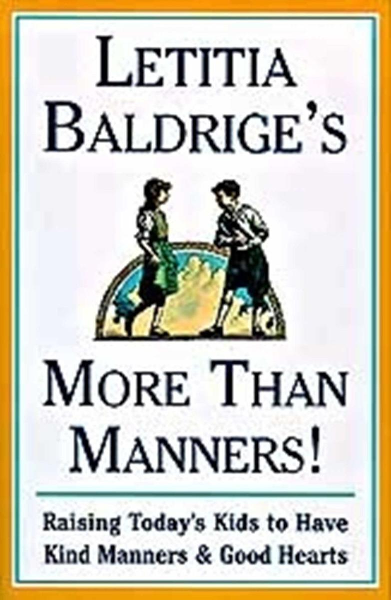 Letitia Baldrige's More Than Manners:Raising Today's Kids to Have Kind Manners a
