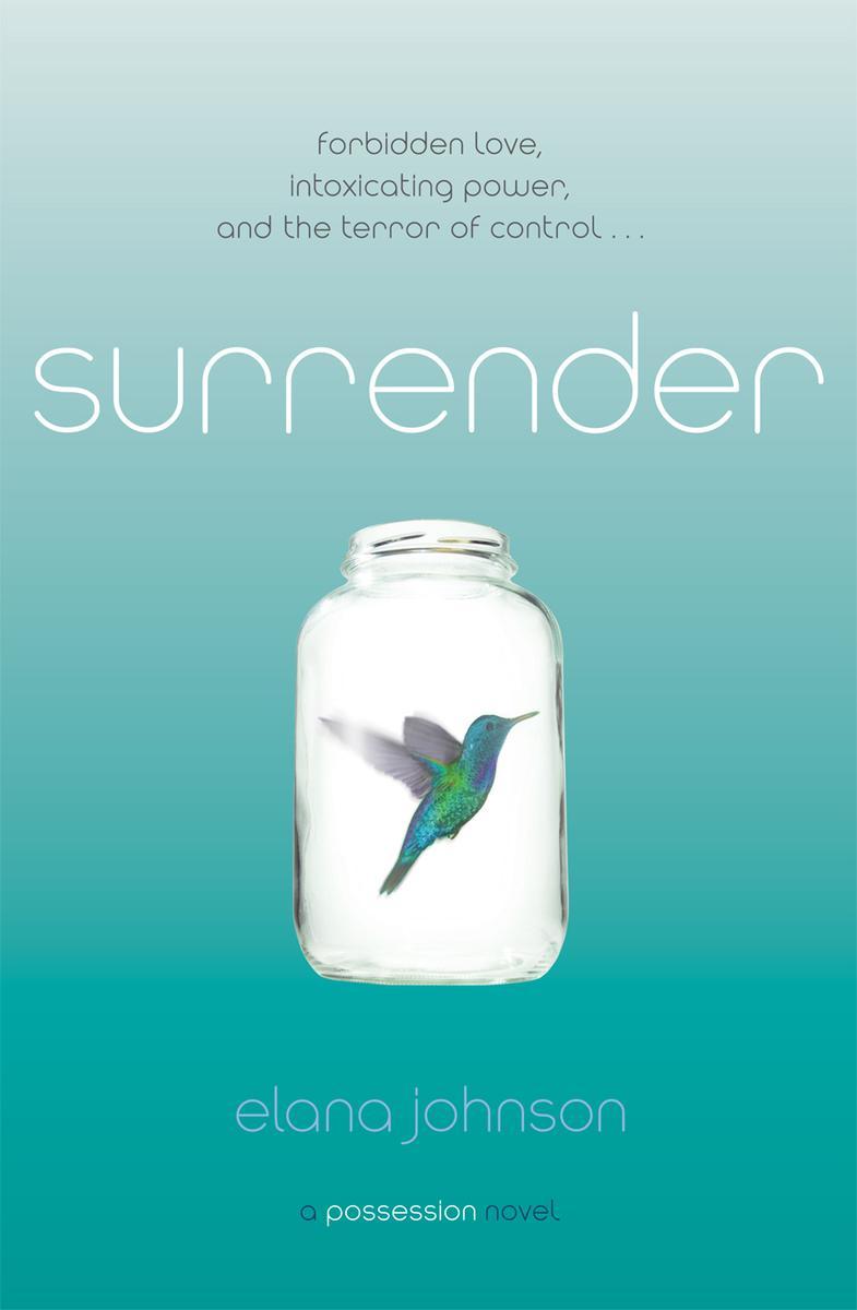 Surrender:A Possession Novel