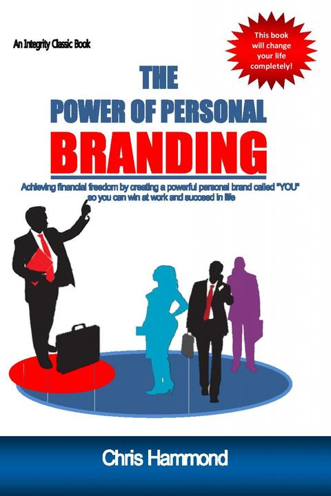The Power of Personal Branding: Creating wealth with your personal Brand