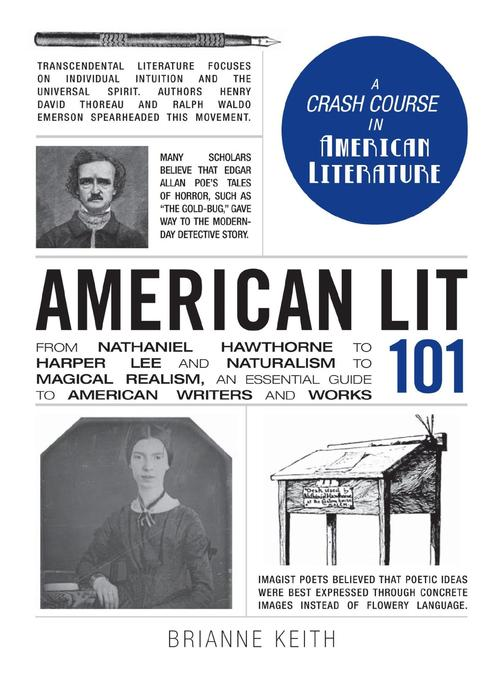 American Lit 101:From Nathaniel Hawthorne to Harper Lee and Naturalism to Magica