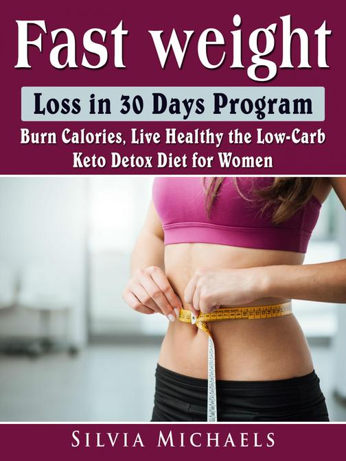 Fast Weight Loss in 30 Days Program