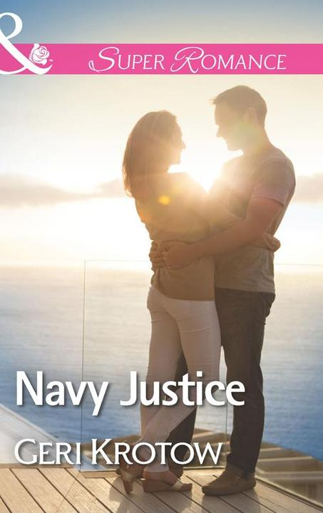 Navy Justice (Mills & Boon Superromance) (Whidbey Island, Book 5)