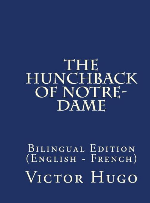 The Hunchback of Notre Dame: Bilingual Edition (English – French)