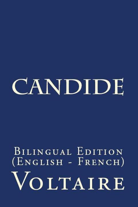 Candide: Bilingual Edition (English – French)