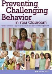 Preventing Challenging Behavior in Your Classroom