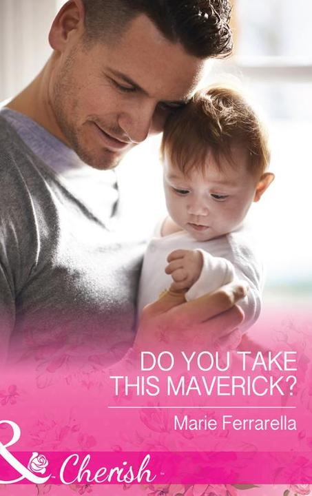 Do You Take This Maverick? (Mills & Boon Cherish) (Montana Mavericks: What Happe