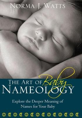 The Art of Baby Nameology