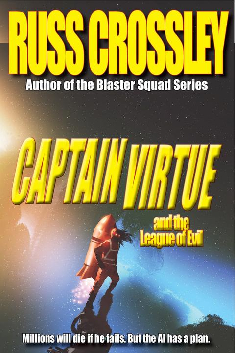 Captain Virtue and The League of Evil