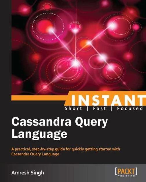 Instant Cassandra Query Language
