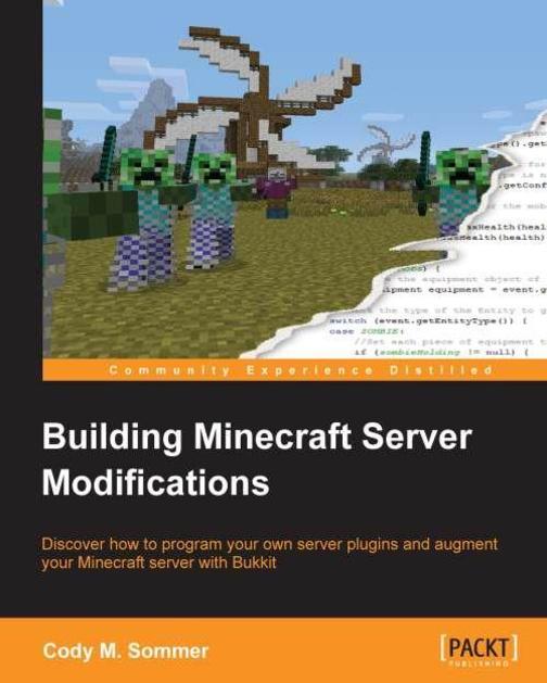 Modifying Minecraft with the Bukkit API