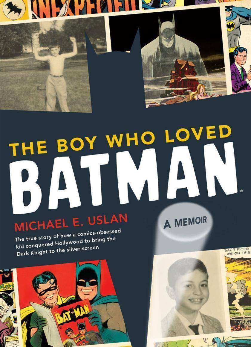 Boy Who Loved Batman - A Memoir